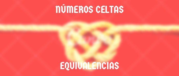 Números celtas equivalencia